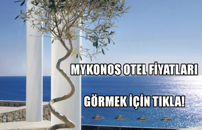 mykonos otel fiyatları